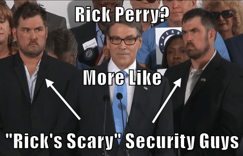 "Rick Perry? More Like ""Rick's Scary"" Security Guys"