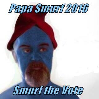Papa Smurf 2016       Smurf the Vote