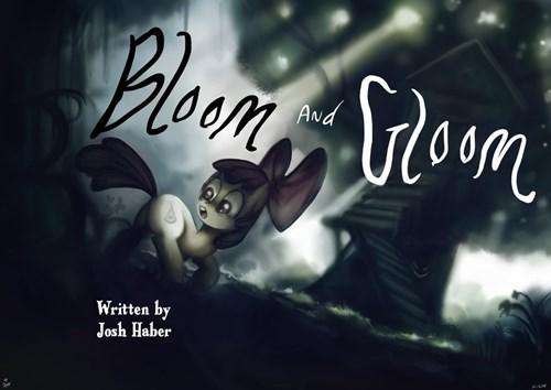 Bloom and Gloom