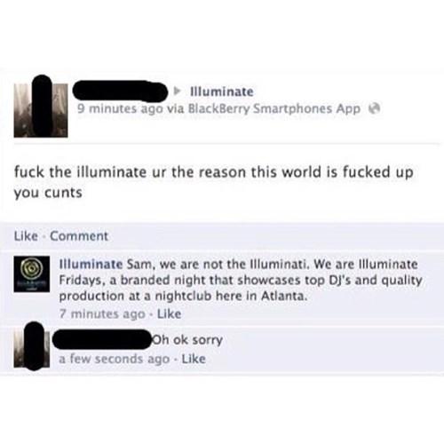 illuminati, mistake, sorry