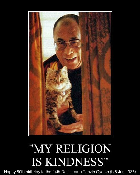 """""""MY RELIGION IS KINDNESS"""""""