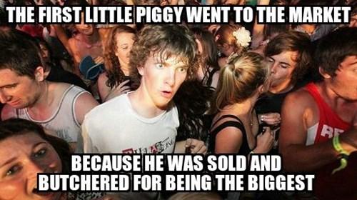 A Darker Take on This Little Piggy