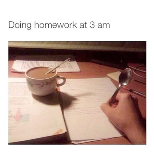 Homework At 3am