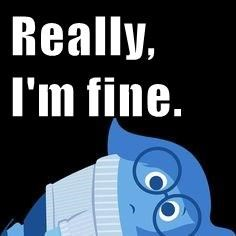 Really, I'm fine.
