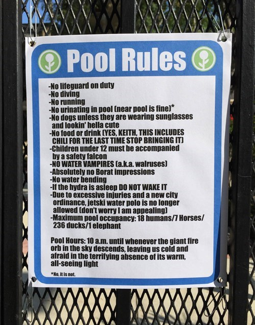 If You Can't Follow the Rules, Then Don't Come Swimming