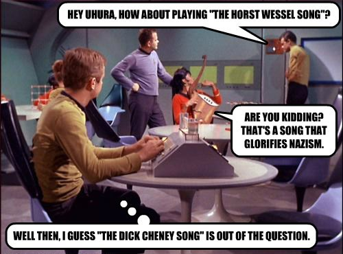 """HEY UHURA, HOW ABOUT PLAYING """"THE HORST WESSEL SONG""""?"""