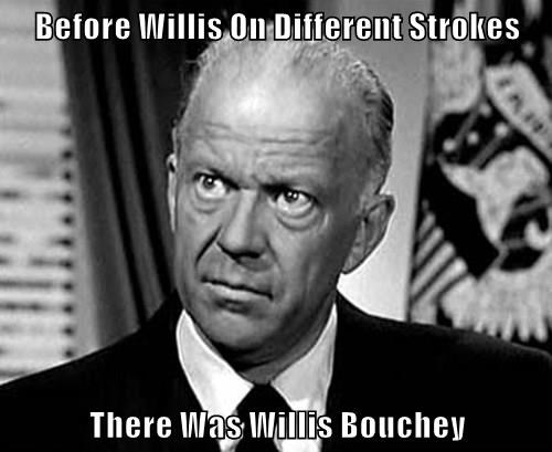Before Willis On Different Strokes  There Was Willis Bouchey