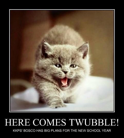 HERE COMES TWUBBLE!