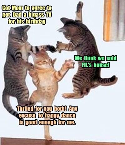 beckysdad, Sylviag and Fauxpaws Happy Dancing!