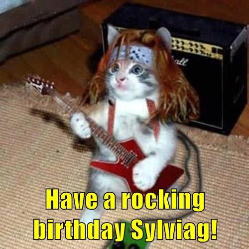Have a rocking birthday Sylviag!