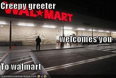 Creepy greeter welcomes you To walmart