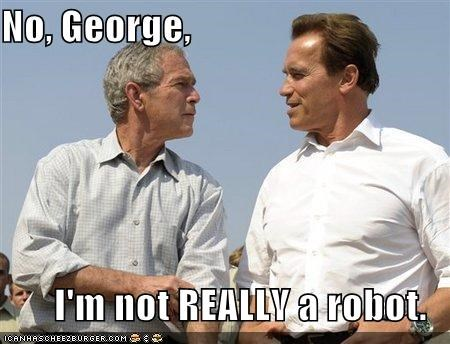 No, George,  I'm not REALLY a robot.