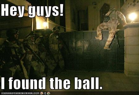 Hey guys!  I found the ball.