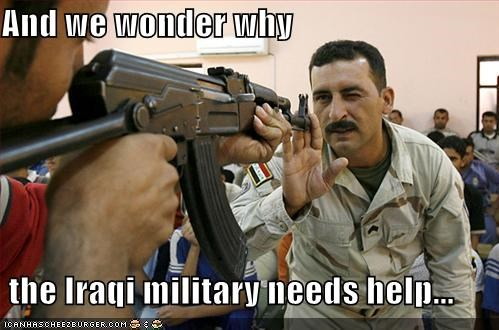 And we wonder why   the Iraqi military needs help...