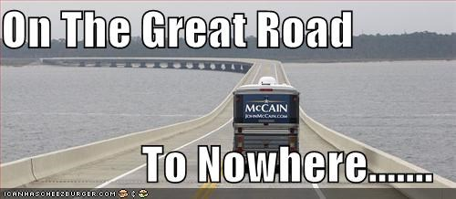 On The Great Road  To Nowhere.......