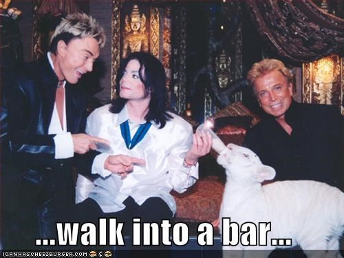 ...walk into a bar...