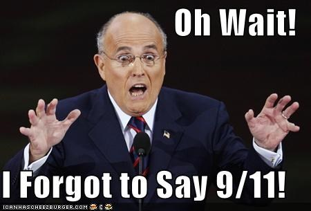 Oh Wait!  I Forgot to Say 9/11!