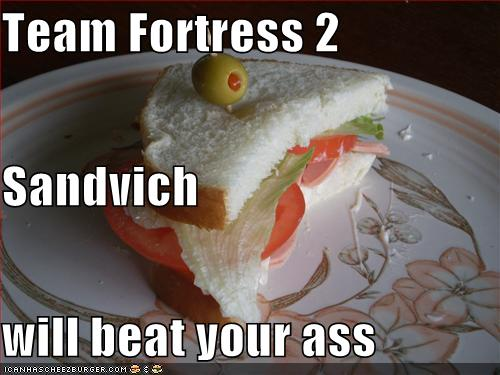 Team Fortress 2 Sandvich Will Beat Your Ass Cheezburger Funny