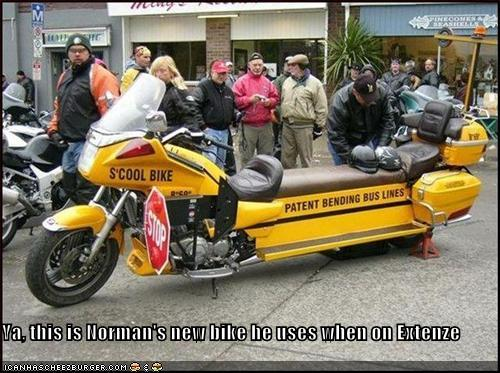 Ya This Is Normans New Bike He Uses When On Extenze Cheezburger