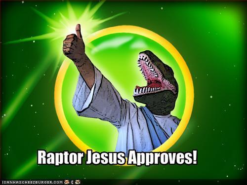 Image result for raptor jesus approves