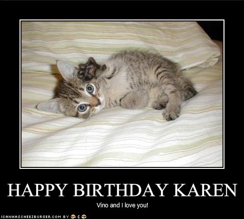 Happy Birthday Karen Cheezburger Funny Memes Funny