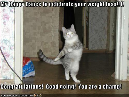 My Happy Dance to celebrate your weight loss!!1 ...