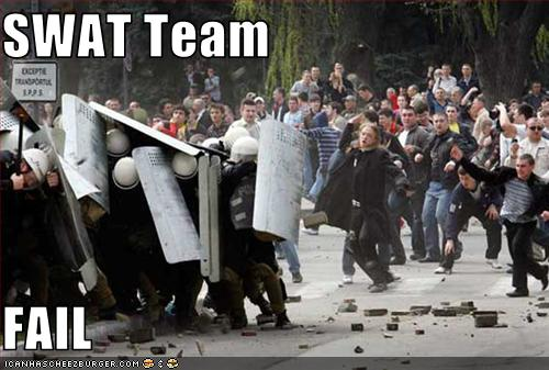 Swat Team Fail Cheezburger Funny Memes Funny Pictures
