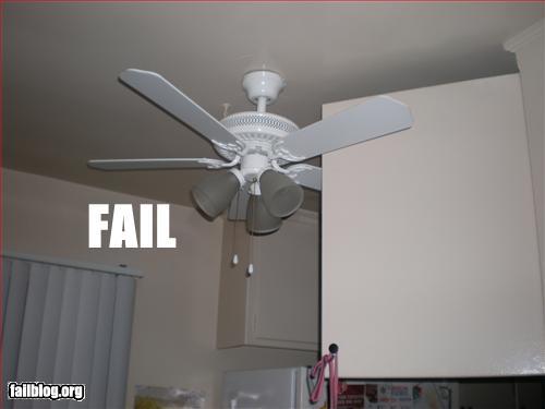 Ceiling Fan Placement Fail Cheezburger Funny Memes