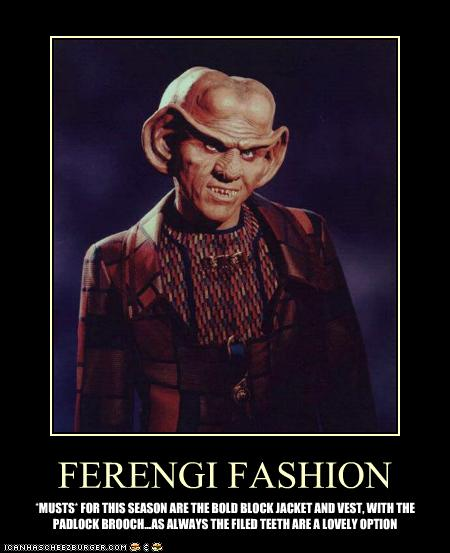 Ferengi Fashion Cheezburger Funny Memes Funny Pictures