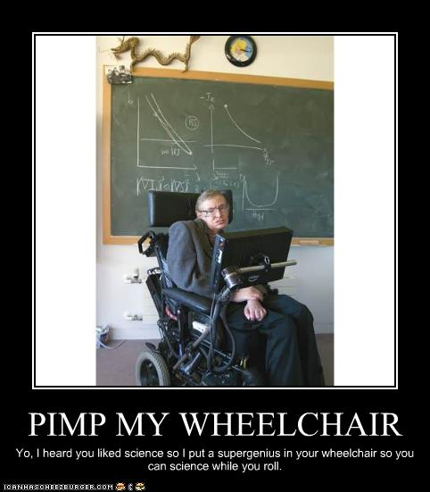 PIMP MY WHEELCHAIR - Cheezburger - Funny Memes