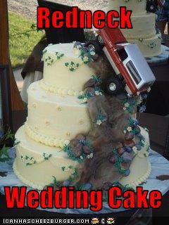 Redneck Wedding Cake Cheezburger Funny Memes Funny