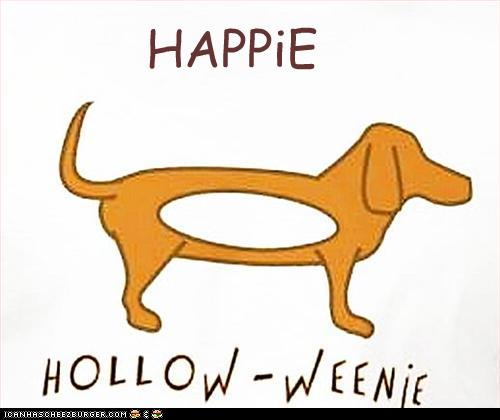 IMAGE(https://i.chzbgr.com/original/2779109120/h083F40C8/happie-hollow-weenie)