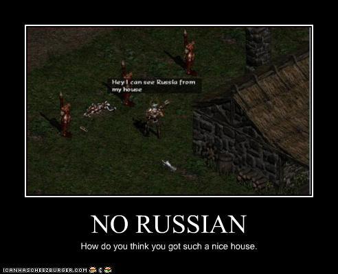 NO RUSSIAN - Cheezburger - Funny Memes   Funny Pictures