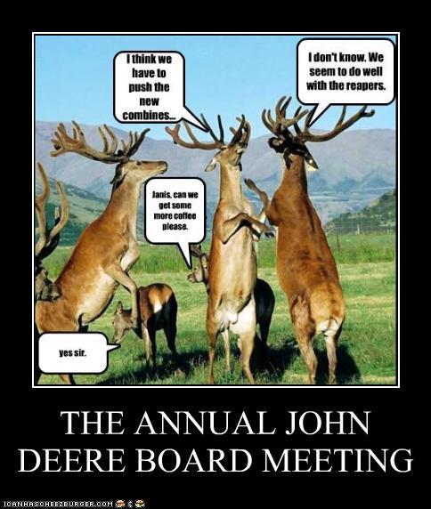 The Annual John Deere Board Meeting Cheezburger Funny