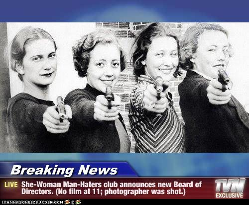 Breaking News She Woman Man Haters Club Announces New