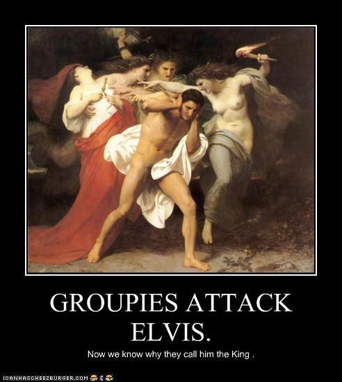 groupies attack elvis historic lols funny pictures