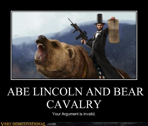 ABE LINCOLN AND BEAR CAVALRY - Very Demotivational ...