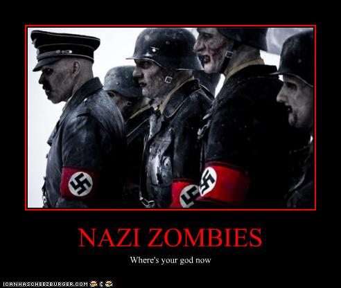 Nazi Zombies Cheezburger Funny Memes Funny Pictures
