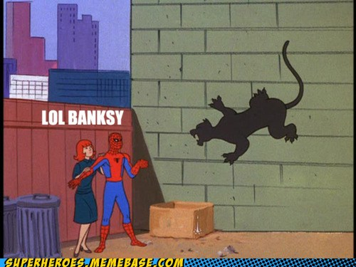 Consulta Mendigar Mount Bank  Superheroes - banksy - superheroes, batman, superman, avengers, spiderman,  Pokémon GO - Cheezburger