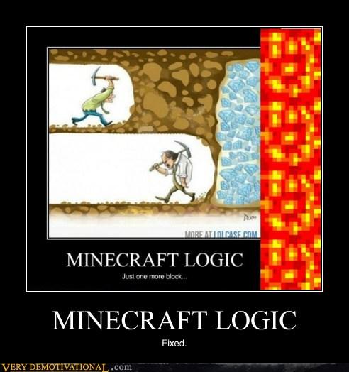 Minecraft Logic - Very Demotivational