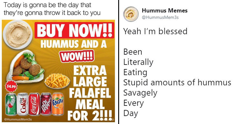 16 Hummus Memes Thatll Certainly Make You Laugh But They Might