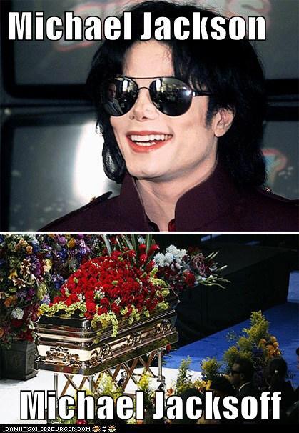 Michael Jackson Michael Jacksoff - Cheezburger - Funny