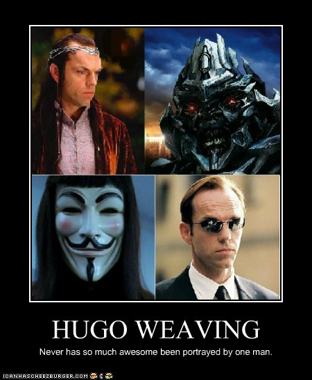 New Dating Sites >> HUGO WEAVING - Cheezburger - Funny Memes | Funny Pictures