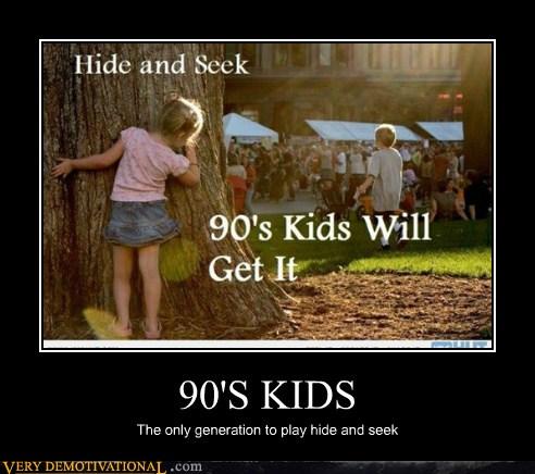 90 S Kids Very Demotivational Demotivational Posters