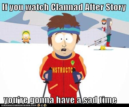 If You Watch Clannad After Story You Re Gonna Have A Sad Time