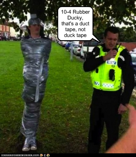 10 4 Rubber Ducky That S A Duct Tape Not Duck Tape