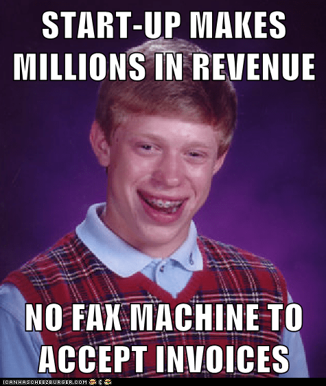 Start Up Makes Millions In Revenue No Fax Machine To Accept