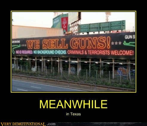 Texas Is Awesome - Very Demotivational - Demotivational Posters | Very Demotivational | Funny Pictures | Funny Posters | Funny Meme