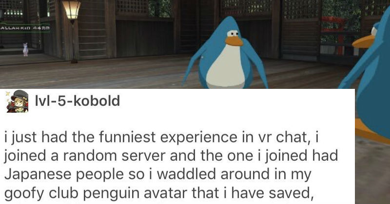 Guy's Absurd Tumblr Story About VR Chat With Club Penguin Avatar
