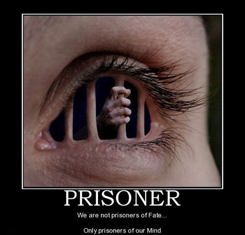 A Prisoner Behind Your Eyes Very Demotivational